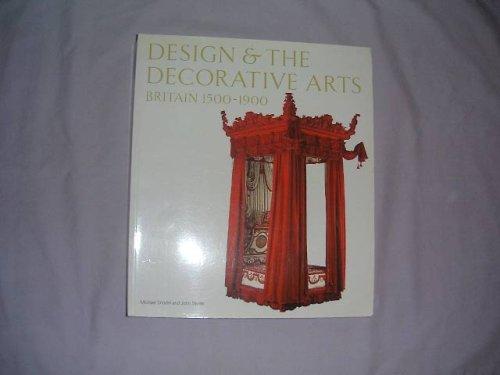 9781851773497: Design & The Decorative Arts: Britain 1500-1900