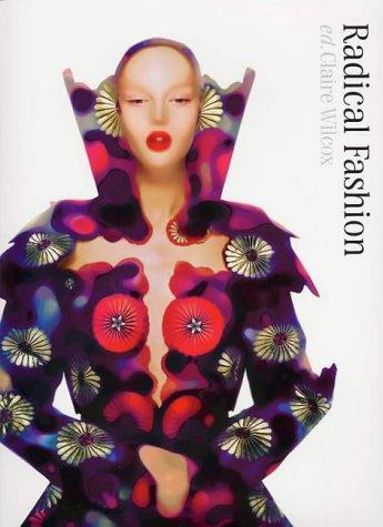 9781851773527: Radical Fashion
