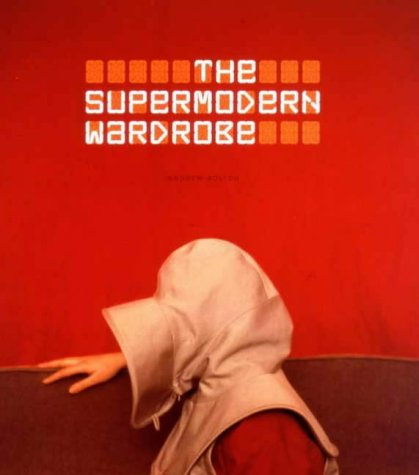9781851773695: The Supermodern Wardrobe