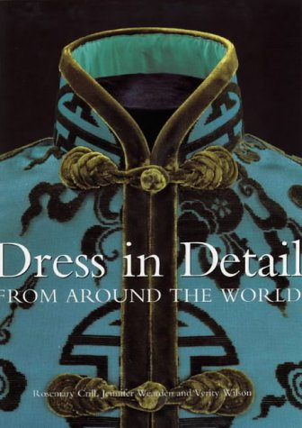 9781851773770: Dress in Detail: From Around the World