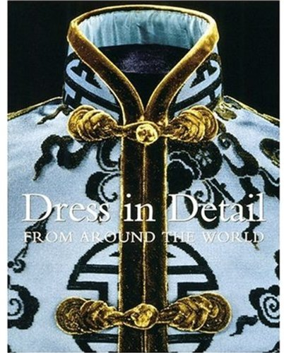 9781851773787: Dress in Detail From Around the World