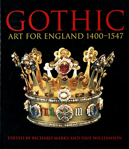 9781851774029: Gothic Art for England 1400-1547