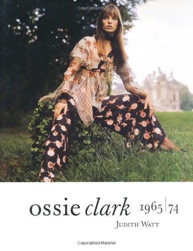 9781851774074: Ossie Clark, 1964-74