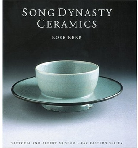 9781851774159: Song Dynasty Ceramics (Victoria & Albert Museum Far Eastern)