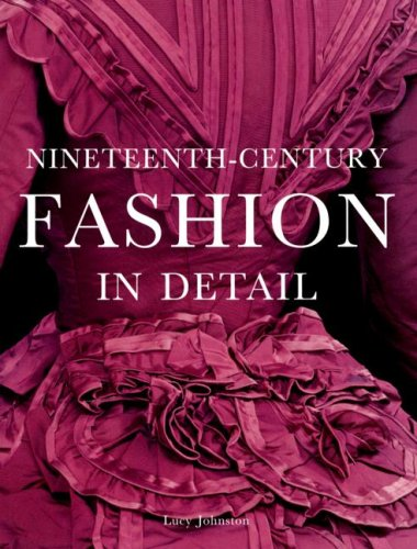 9781851774395: Nineteenth-Century Fashion in Detail