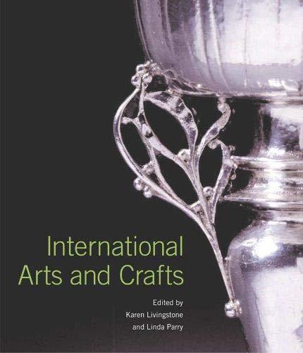 International Arts And Crafts: Parry, Linda; Livingstone, Karen