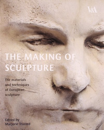 9781851775071: The Making of Sculpture: The Materials and Techniques of European Sculpture