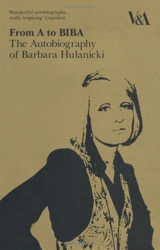 9781851775149: From A to Biba: The Autobiography of Barbara Hulanicki