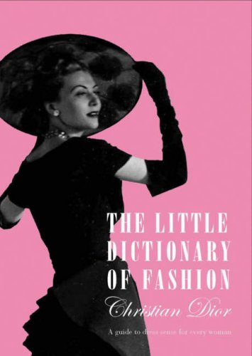 9781851775163: The Little Dictionary of Fashion