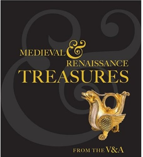 9781851775262: Medieval and Renaissance Treasures From the V&A
