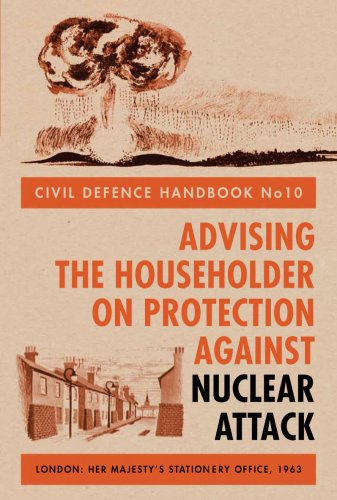9781851775422: Civil Defence Handbook: no.10: Advising the Householder on Protection Against Nuclear Attack