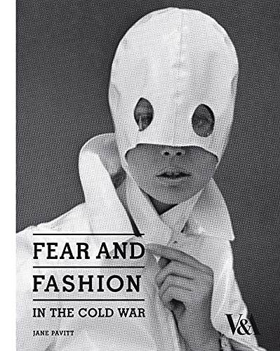 9781851775446: Fear and Fashion in the Cold War