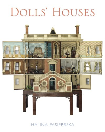 Dolls' Houses: From the V&A Museum of Childhood: Halina Pasierbska