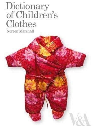 9781851775477: Dictionary of Children's Clothes: 1700s to Present