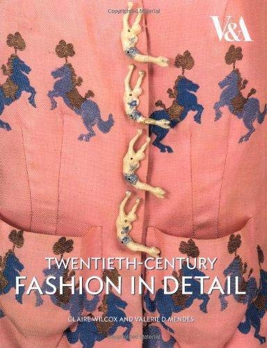 9781851775712: Twentieth Century Fashion in Detail (V & A Fashion in Details)
