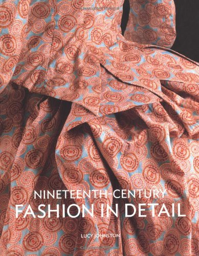 9781851775729: Nineteenth Century Fashion in Detail