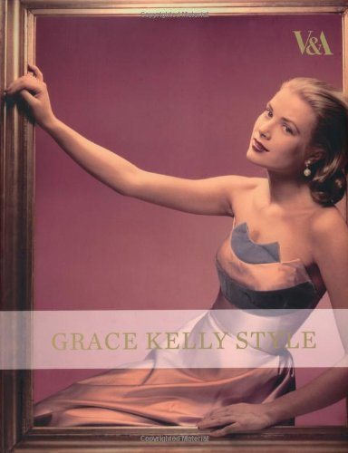 9781851775996: Grace Kelly Style: Fashion for Hollywood's Princess