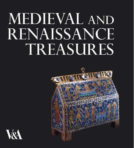 9781851776030: Medieval and Renaissance Treasures from the V&A