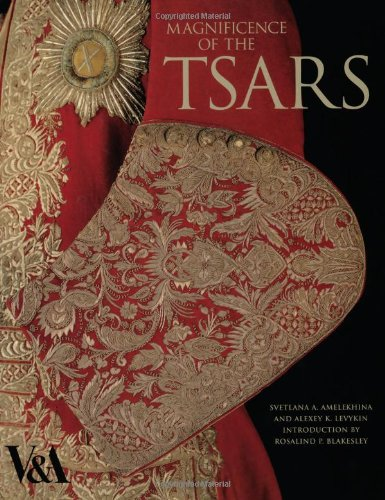 9781851776047: Magnificence of the Tsars: Ceremonial Men's Dress of the Imperial Russian Court 1721-1917