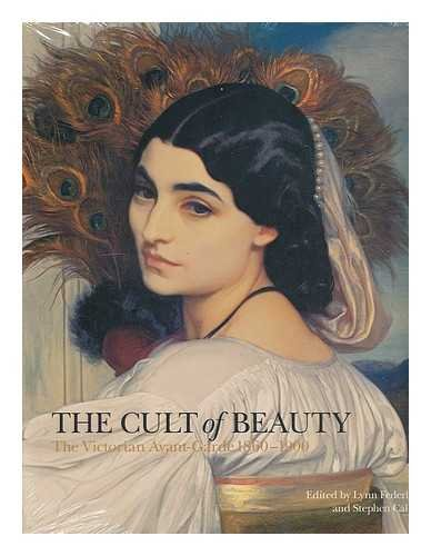 9781851776290: The Cult of Beauty: The Victorian Avant-Garde 1860-1900