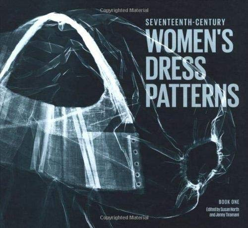 9781851776313: 17th Century Women's Dress Patterns: Book One (Womens Dress Patterns 1)