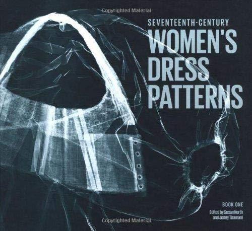 9781851776313: Seventeenth-Century Women's Dress Patterns: Book 1