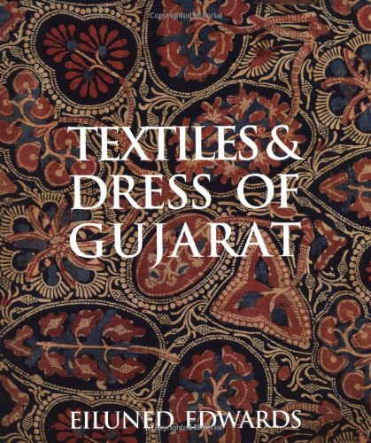 9781851776450: Textiles and Dress of Gujarat