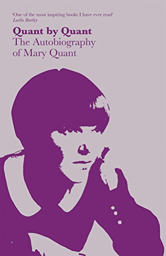 Quant by Quant: The Autobiography of Mary Quant (1851776672) by Quant, Mary