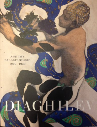9781851777501: Diaghilev and the Ballets Russes, 1909-1929: When Art Danced with Music