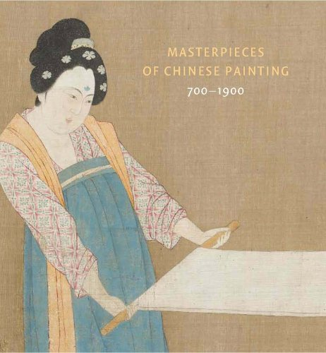 Masterpieces Of Chinese Painting: 700-1900