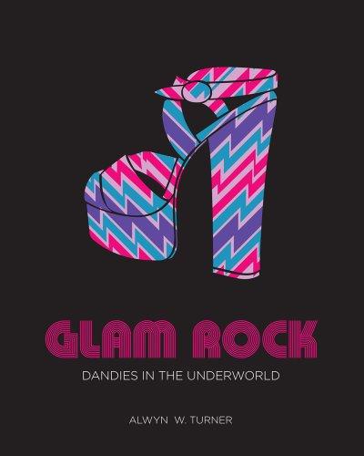 Glam Rock: Dandies in the Underworld: Turner, Alwyn W