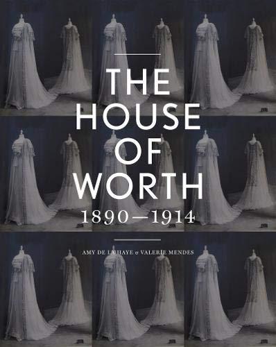The House of Worth: Amy De La Haye