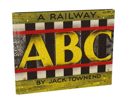 A Railway ABC: Jack Townend