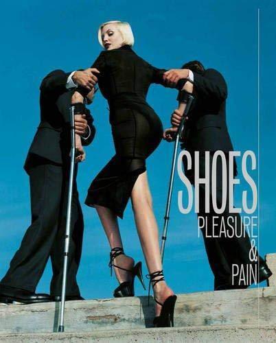 Shoes: Pleasure & Pain: Persson, Helen ed.