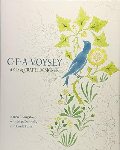 C.F.A. Voysey: Arts & Crafts Designer: Livingstone, Karen