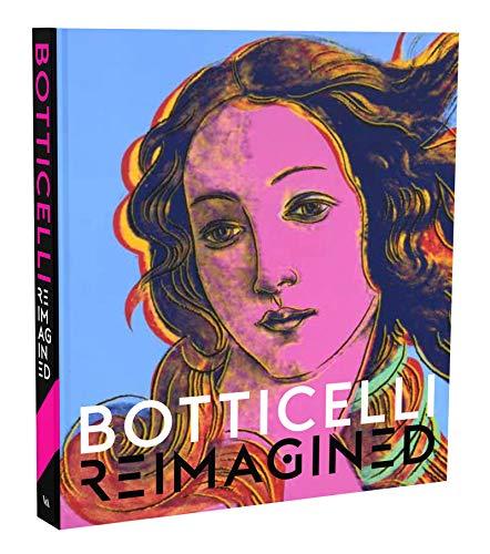 Botticelli Reimagined: Evans, Mark, Weppelmann, Stefan