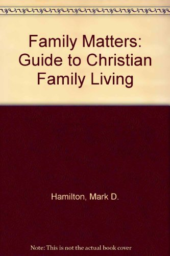 9781851821006: Family Matters: Guide to Christian Family Living