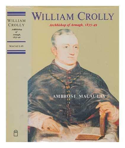 William Crolly Archbish: Macaulay, Ambrose