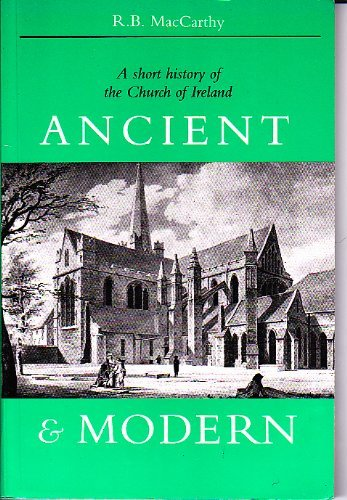 Ancient and Modern: A Short History of: Maccarthy, S