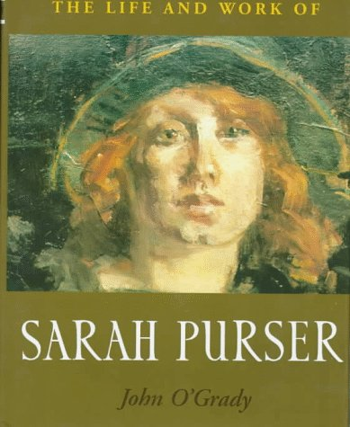 9781851822416: The Life and Work of Sarah Purser
