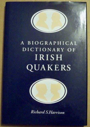 9781851823048: Biographical Dictionary of Irish Quakers