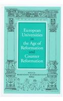 9781851823185: European Universities in the Age of Reformation and Counterreformation