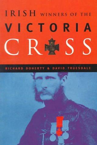 9781851824427: The Irish Winners of the Victoria Cross