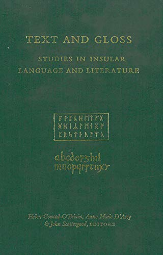 Text and Gloss : Studies in Literature of Anglo-Saxon England