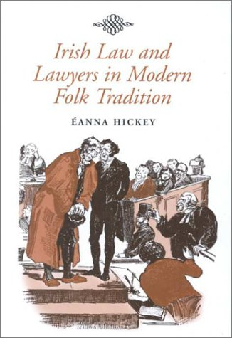 9781851824601: Irish Law and Lawyers in Modern Folk Tradition (Irish Legal History Society)
