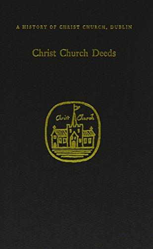 Christ Church Deeds (Hardback)