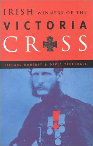 9781851824915: The Irish Winners of the Victoria Cross