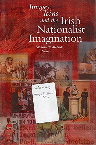 9781851824939: Images Icons and the Irish Nationalist Imagination: 1870-1925
