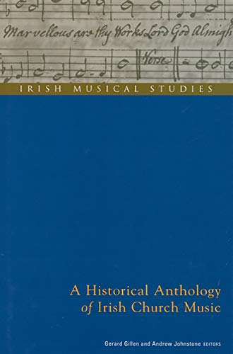 A Historical Anthology of Irish Church Music: Gerard Gillen, Andrew Johnstone