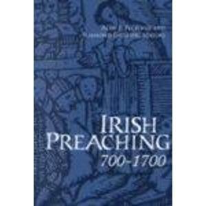 Irish Preaching, 700-1700